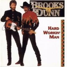 Brooks & Dunn - Hard Workin' Man