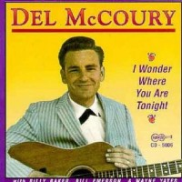Del McCoury - I Wonder Where You Are Tonight