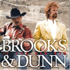 Brooks & Dunn - If You See Her
