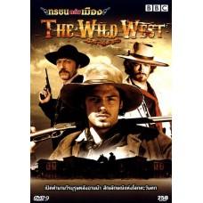 BBC The Wild West - สารคดี ทรชนถล่มเมือง