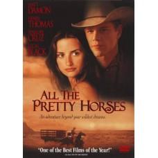 All The Pretty Horse - สุภาพบุรุษอาชา