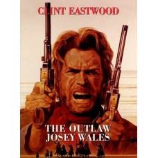 The Outlaw Josey Wales - ไอ้ถุยปืนโหด